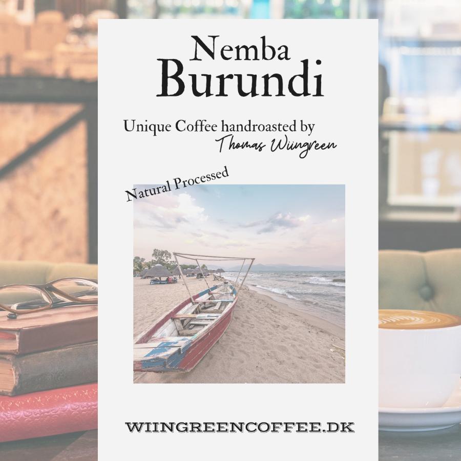 Burundi Nemba Natural, Kayanza 100 % red bourbon, friskristet kaffe